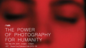 The Power of Photography for Humanity