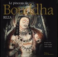 Le Pinceau du Bouddha - Reza