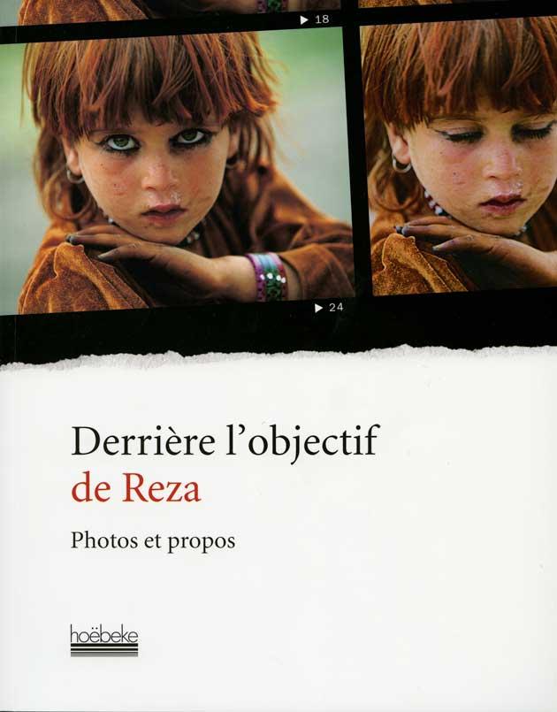 Behind Reza's Lens (Derrière l'Objective de Reza)